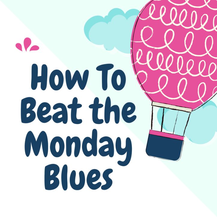 How-To-Beat-the-Monday-Blues